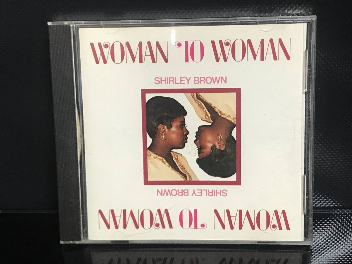 【CD 送料無・動確済】 Shirley Brown/シャーリー・ブラウン Woman To Woman 1976年作 全10曲