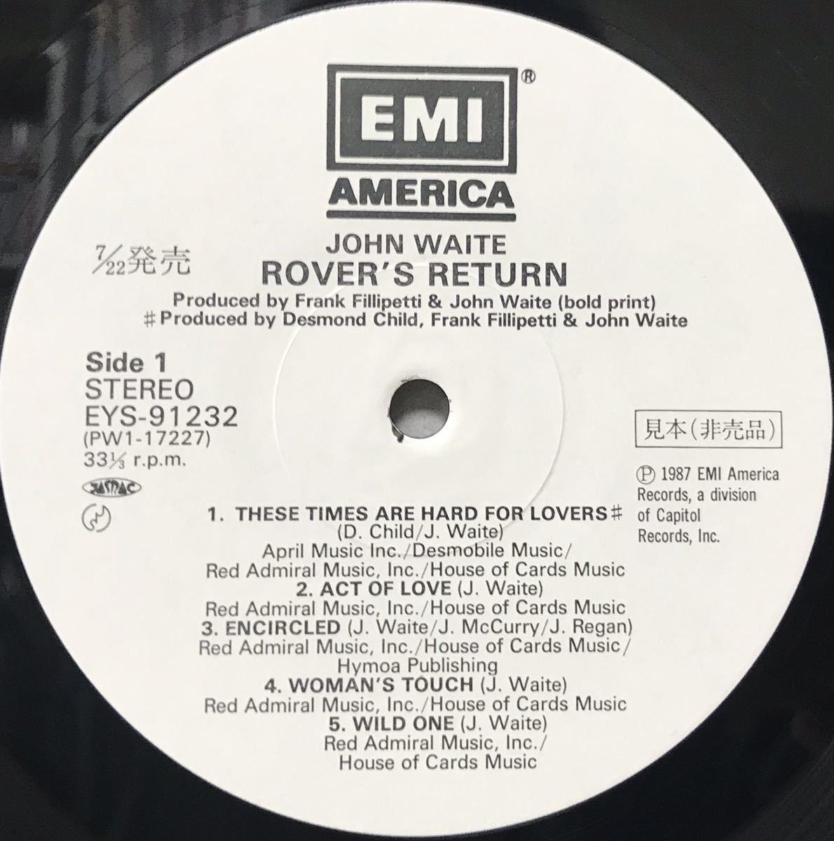 見本盤 JOHN WAITE / ROVER'S RETURN アルバム 12inchサイズのレコード その他にもプロモーション盤 レア盤 人気レコード 多数出品中_画像2