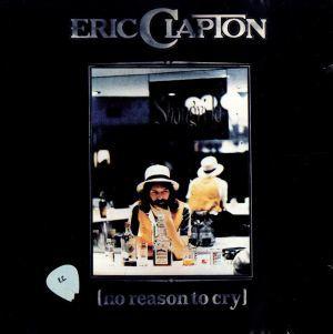【輸入盤】No Reason to Cry/エリック・クラプトン_画像1