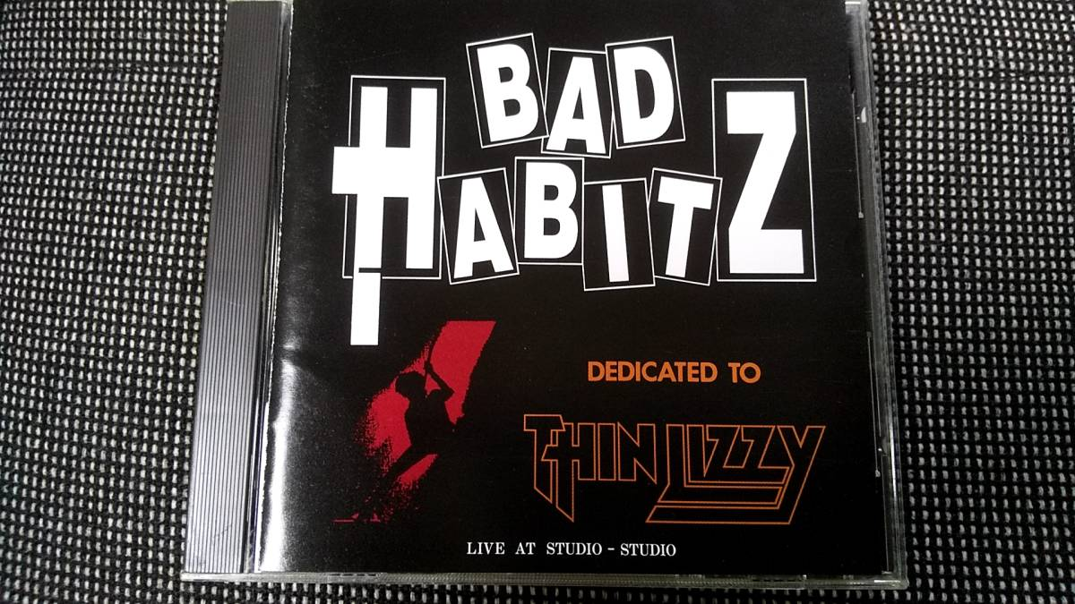 BAD HABITZ / Dedicated to Thin Lizzy・TNT