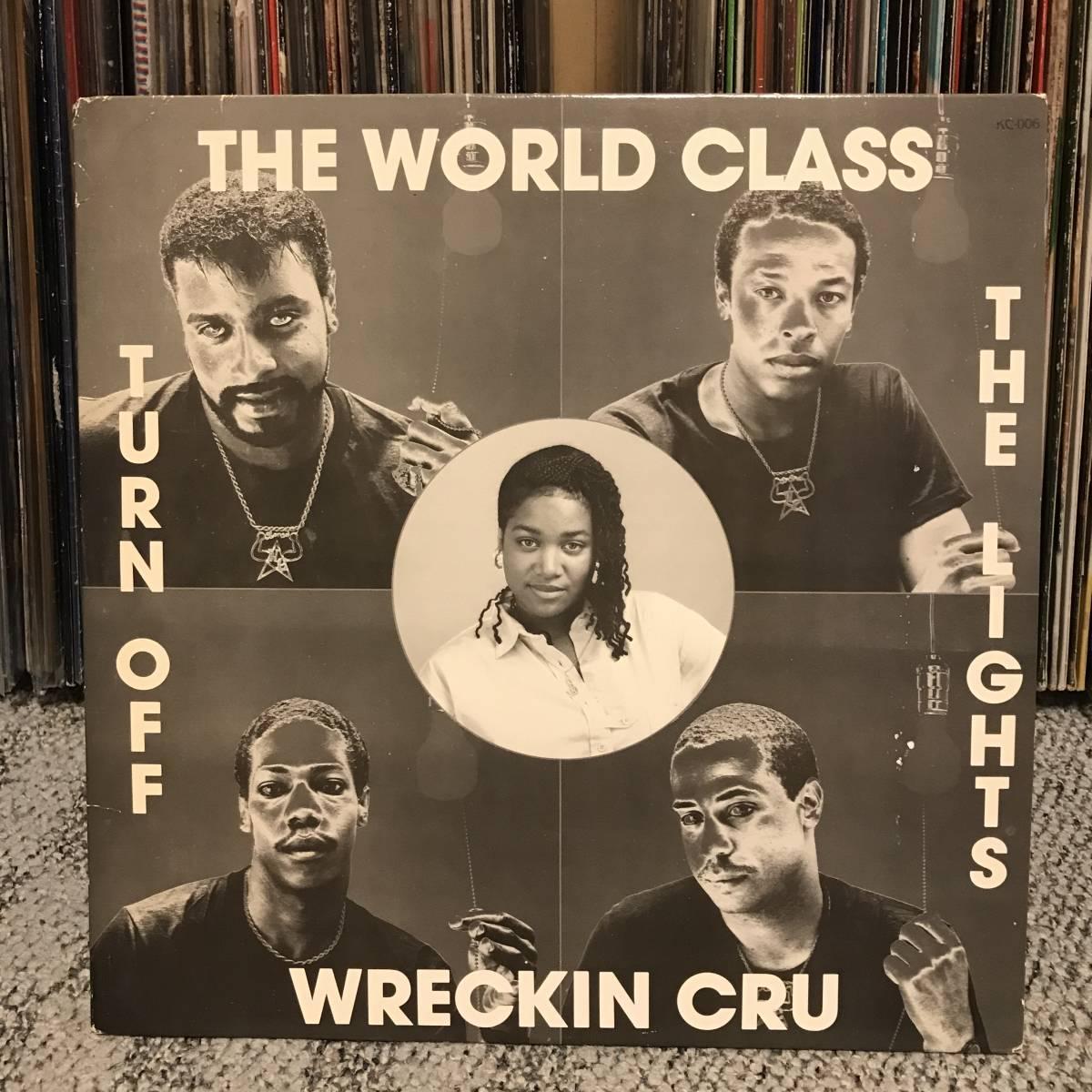 WORLD CLASS WRECKIN CRU / TURN OFF THE LIGHTS_画像1