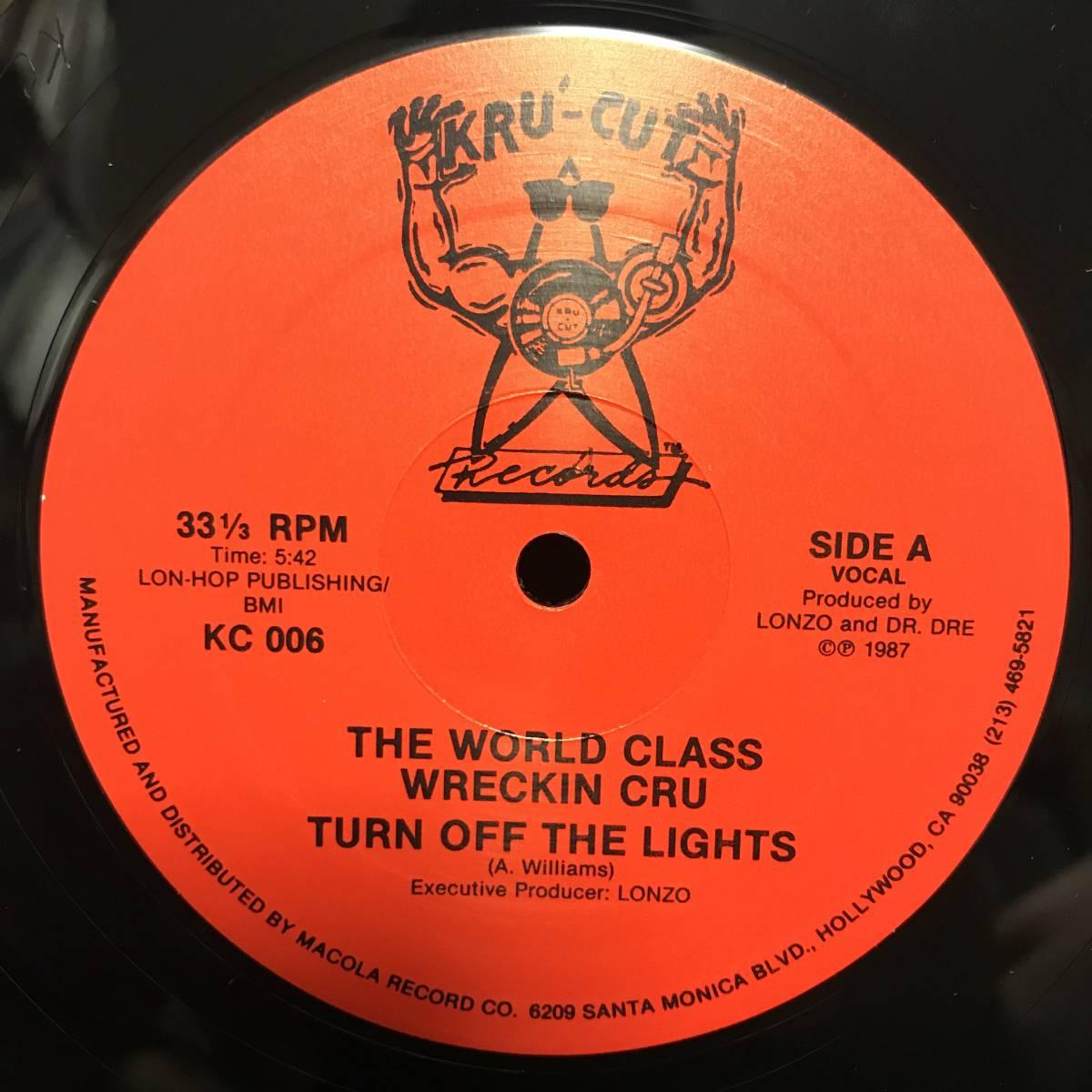 WORLD CLASS WRECKIN CRU / TURN OFF THE LIGHTS_画像3