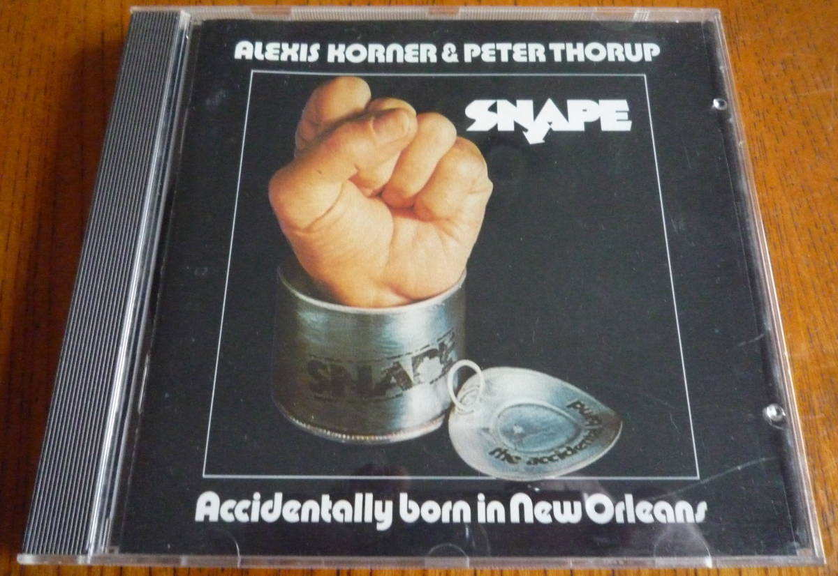 ■ 【CD/美品】 ALEXIS KORNER & PETER THORUP SNAPE - ACCIDENTALLY BORN IN NEW ORLEANS
