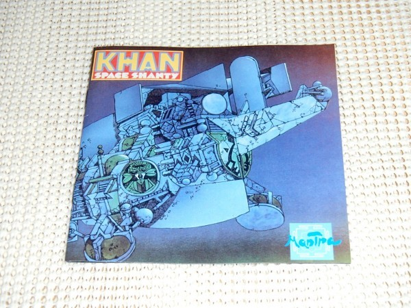 EU初出廃盤 Khan カーン Space Shanty/ Mantra / Steve Hillage (元 gong ) Eric Peachey / Dave Stewart ( Hatfield And The North )参加