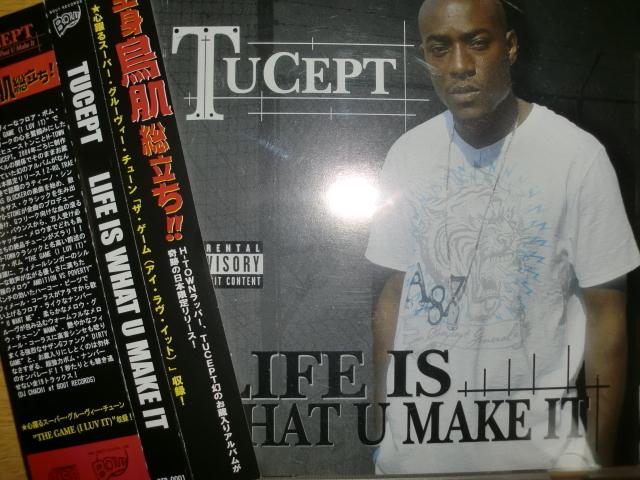 美品日本限定版 Tucept [Life is what U make it][South] Lil Keke Ashly Hunter DJ DMD Z-RO Trae Q-Stone
