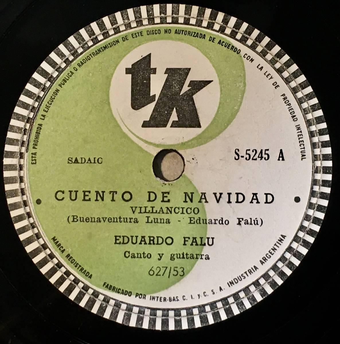 ●アルゼンチン◎試聴;SP/78 - EUARDO FALU TK Cuento De Navidad/ Al Dejar Mis Montanas