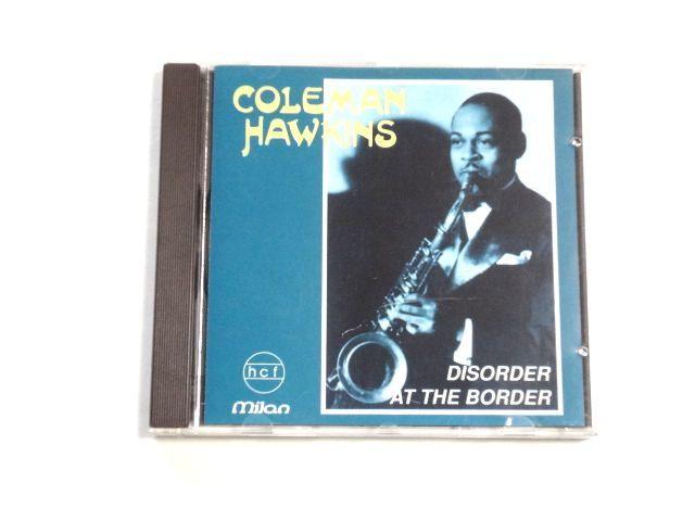 輸入盤 CD【MILAN CD CH-551】Coleman Hawkins コールマン・ホーキンス / Disorder At The Border / 送料310円~_画像1