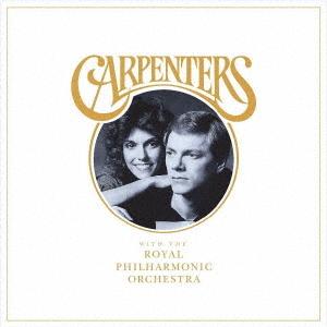 CD カーペンターズ カーペンターズ・ウィズ・ロイヤル・フィルハーモニー管弦楽団 4988031316429