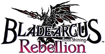BLADE ARCUS Rebellion from Shining - PS4_画像2