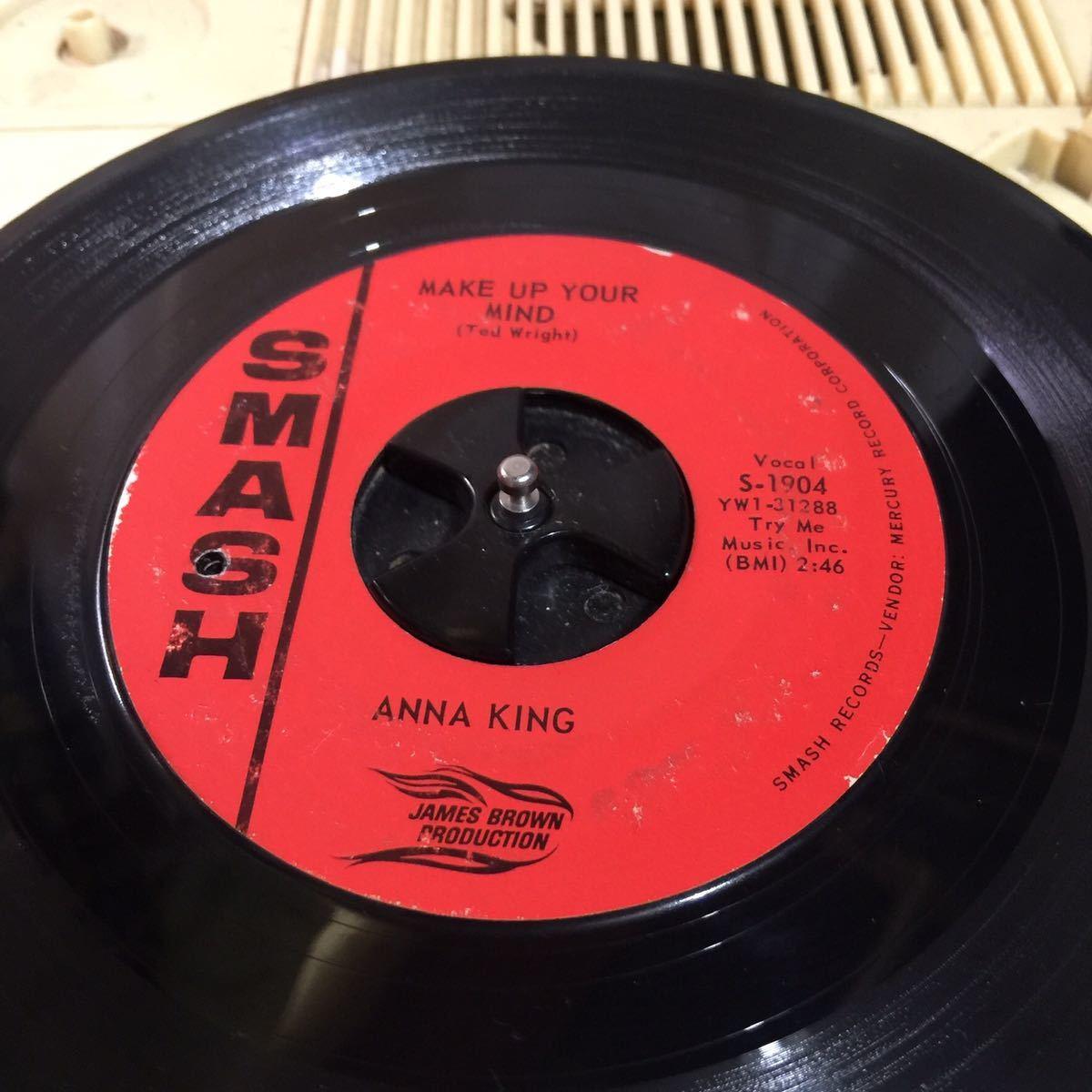 JAMES BROWN ファミリーで 入手困難な ANNA KING IF YOU DON'T THINK / MAKE UP YOUR MIND (R&B soul pop rock mods jazz hiphop ska dj