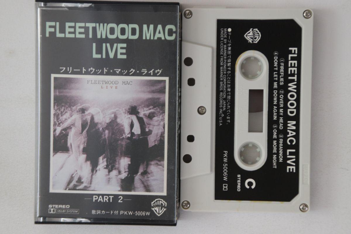 TAPE Fleetwood Mac Fleetwood Mac Live Part 2 PKW5006W WARNER BROS /00110_画像1