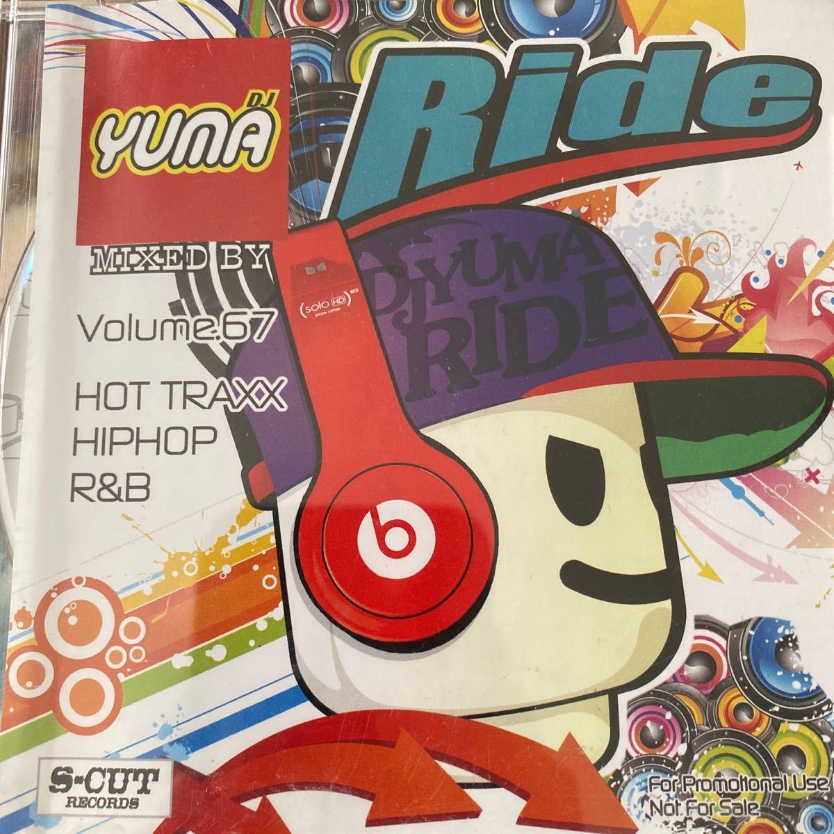 【DJ YUMA】RIDE Volume.67/HIP HOP R&B/MIX CD