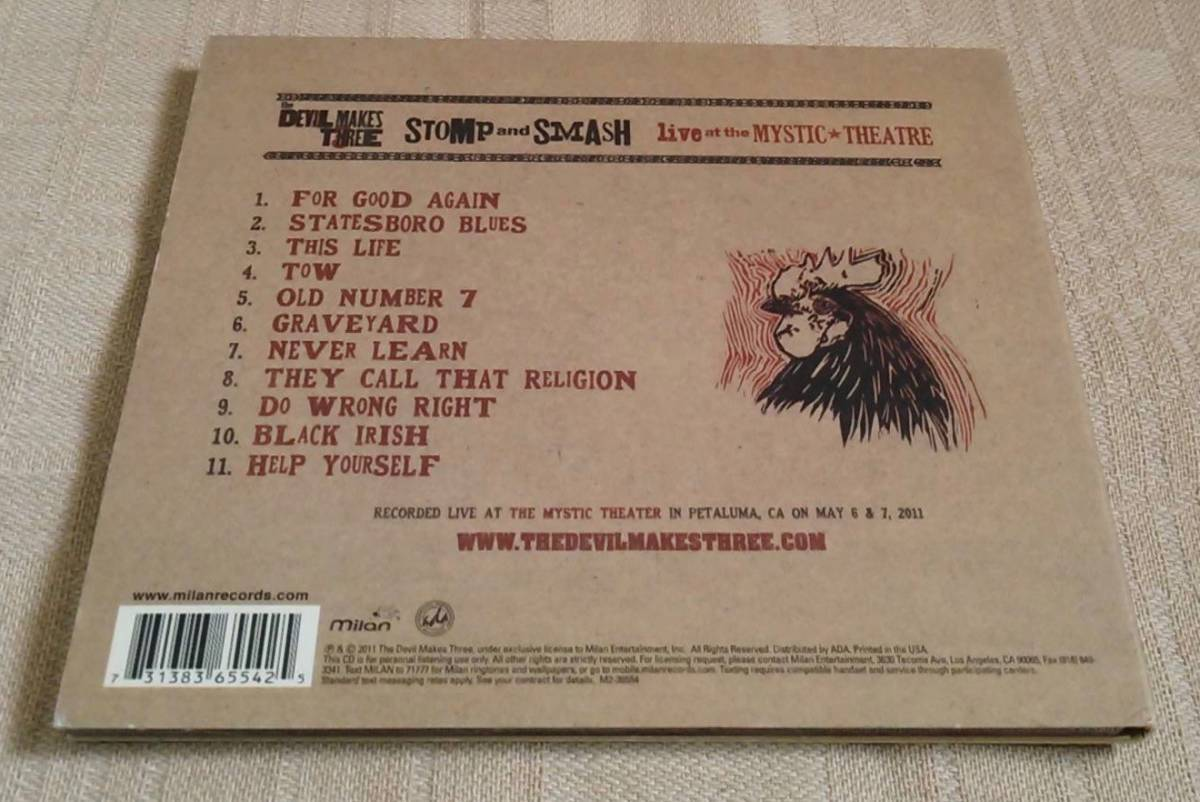 The Devil Makes Three「Stomp And Smash : Live At The Mystic Theatre」 bluegrass/old time/country/ragtime