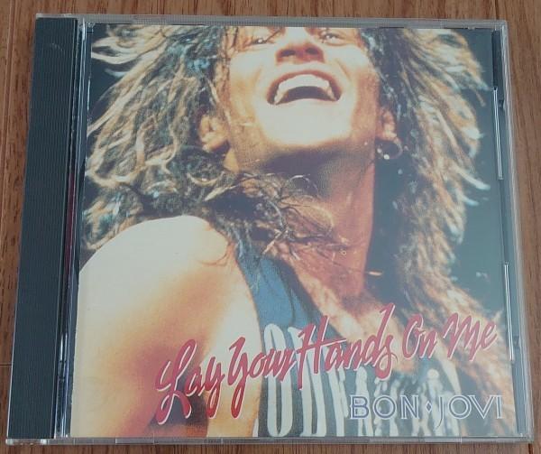 CD『レイ・ユア・ハンズ・オン・ミー / ボン・ジョヴィ』「Lay Your Hands On Me / Bon Jovi」
