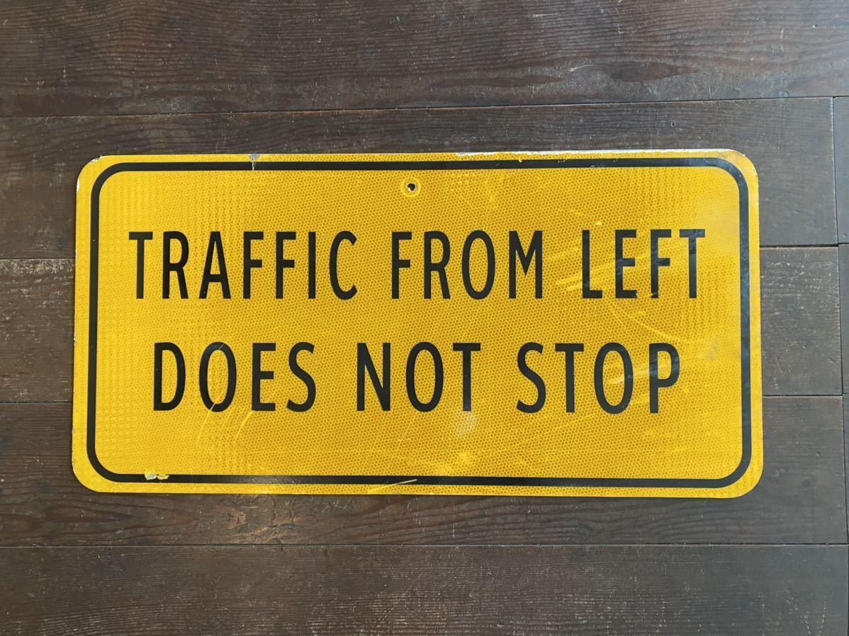 ★本物★アメリカ 道路標識★HC-B3★NOT STOP 止まるな 止まらない 案内 ロード サイン road Sign ガレージ 世田谷ベース 看板 ビンテージ_画像1