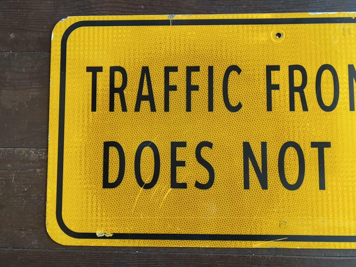 ★本物★アメリカ 道路標識★HC-B3★NOT STOP 止まるな 止まらない 案内 ロード サイン road Sign ガレージ 世田谷ベース 看板 ビンテージ_画像3