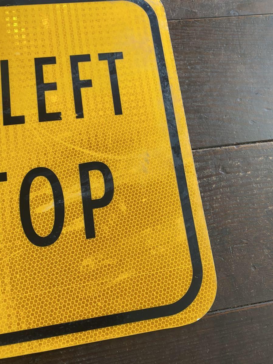 ★本物★アメリカ 道路標識★HC-B3★NOT STOP 止まるな 止まらない 案内 ロード サイン road Sign ガレージ 世田谷ベース 看板 ビンテージ_画像9