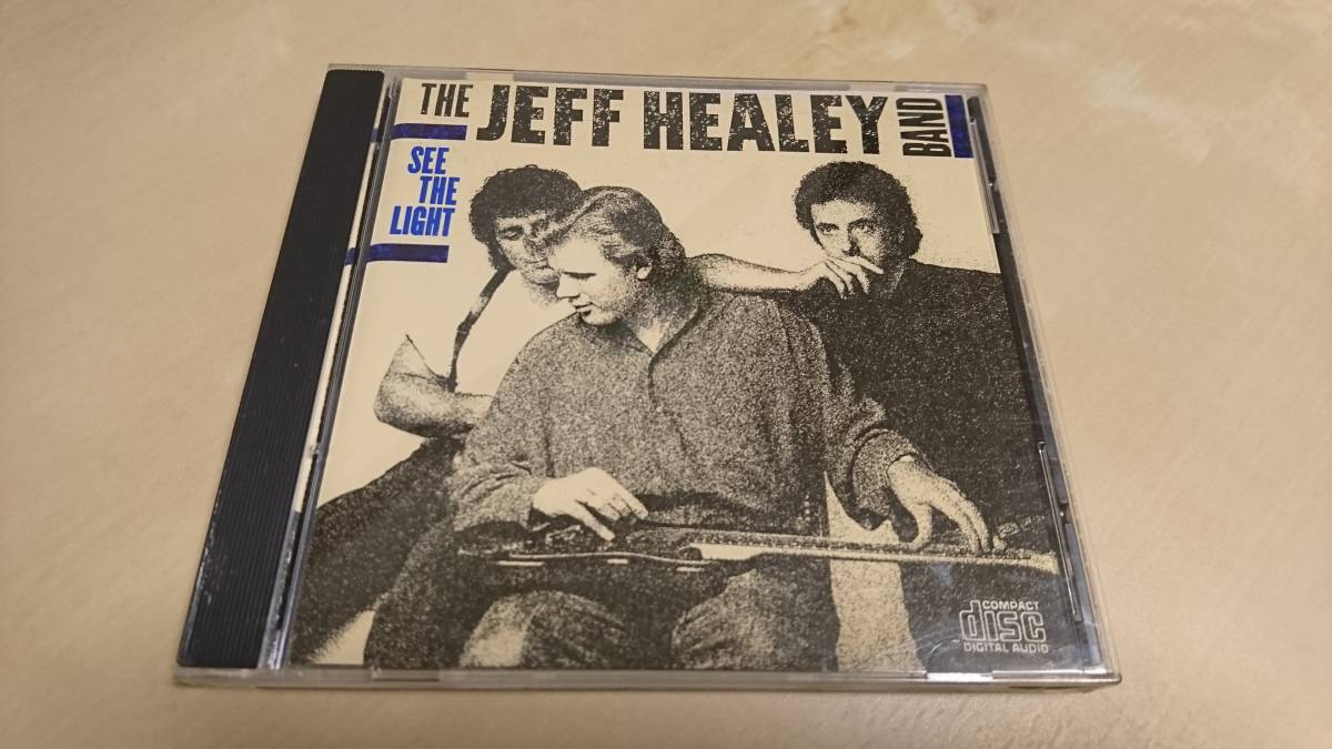 THE JEFF HEALEY BAND『SEE THE LIGHT』