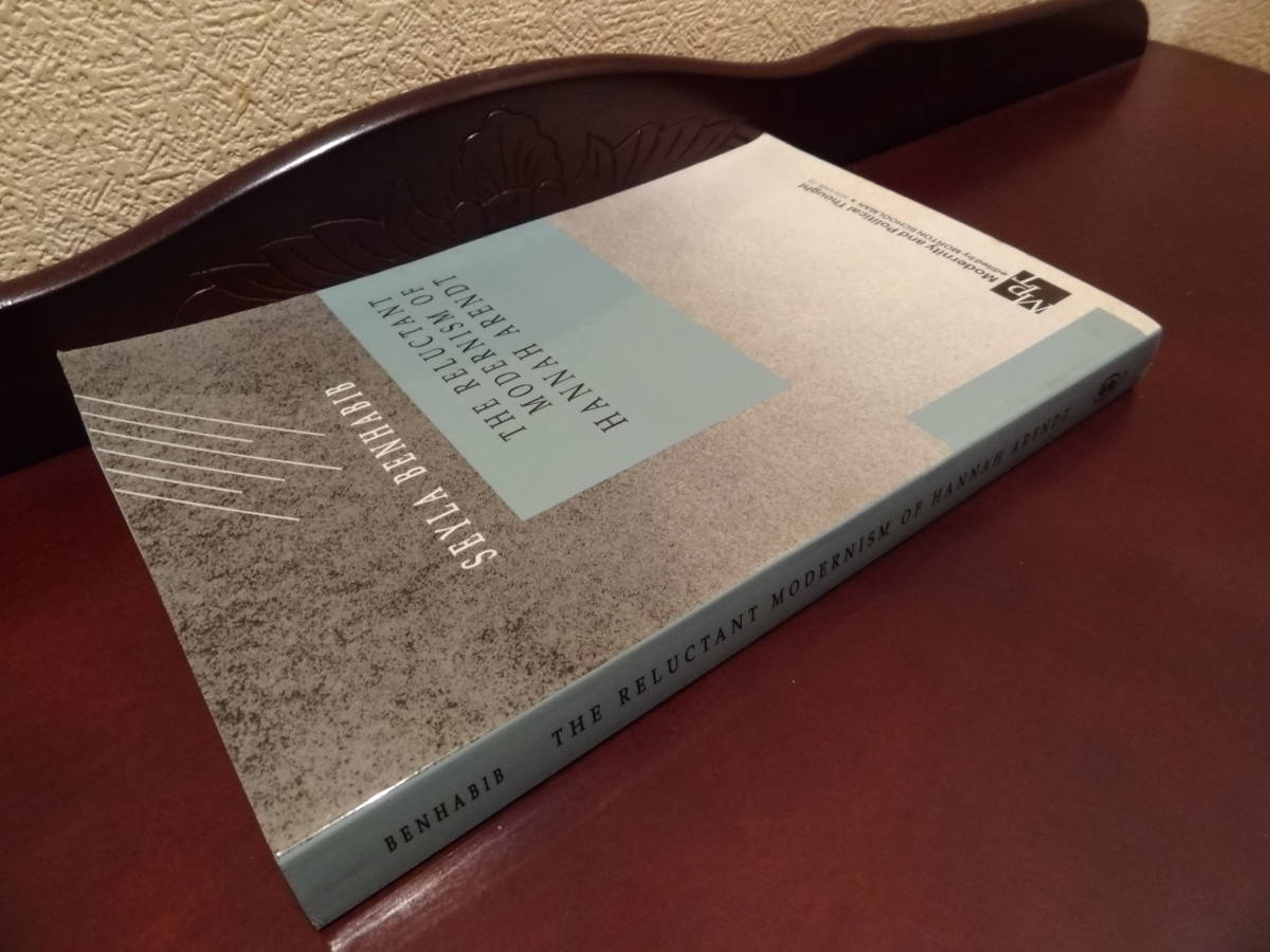 THE RELUCTANT MODERNISM OF HANNAH ARENDT, S.BENHABIB ハンナ・アレント_画像2