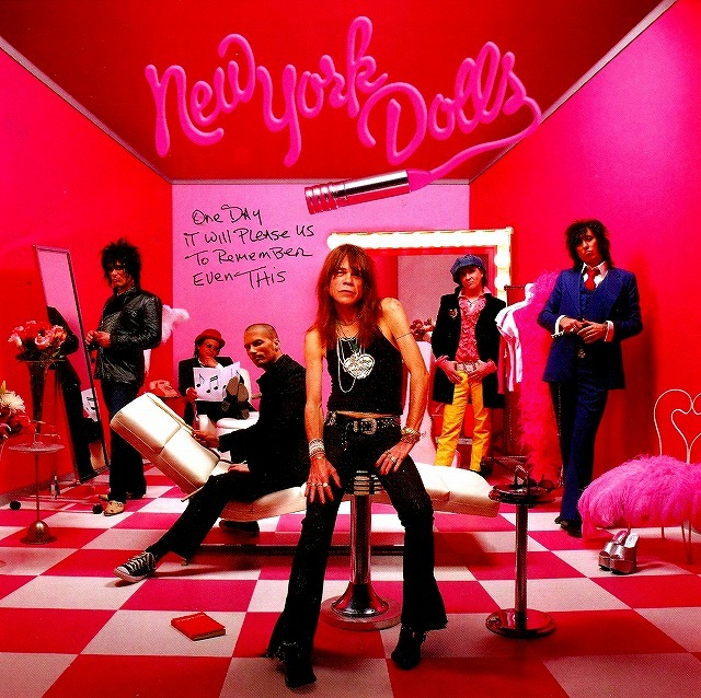 ◆◆NEW YORK DOLLS◆ONE DAY IT WILL PLEASE US TO REMEMBER EVEN THIS 反逆という名の伝説 ニューヨーク・ドールズ 国内盤 即決 送料込