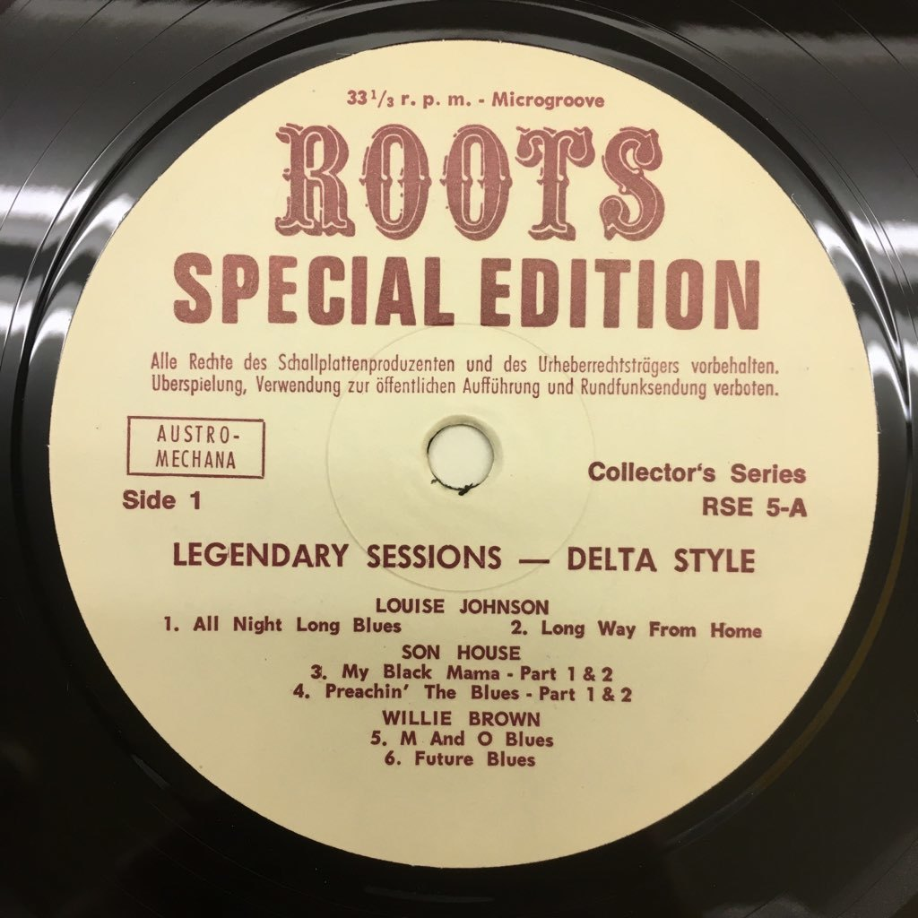 LP Son House, Willie Brown, Louise Johnson / Legendary Sessions Delta Style オーストリアOrig. Roots RSE-5 デルタ・ブルース_画像3
