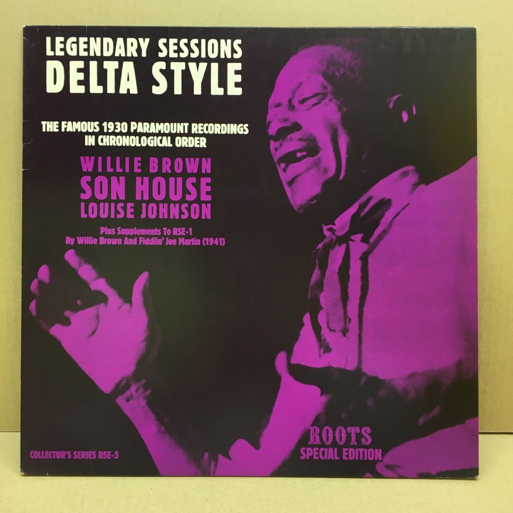 LP Son House, Willie Brown, Louise Johnson / Legendary Sessions Delta Style オーストリアOrig. Roots RSE-5 デルタ・ブルース_画像1