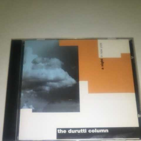 【CD】The Durutti Column - a night in new york 1986年LIVE ザ・ドゥルッティ・コラム / Bruce Mitchell / John Metcalfe / Vini Reilly