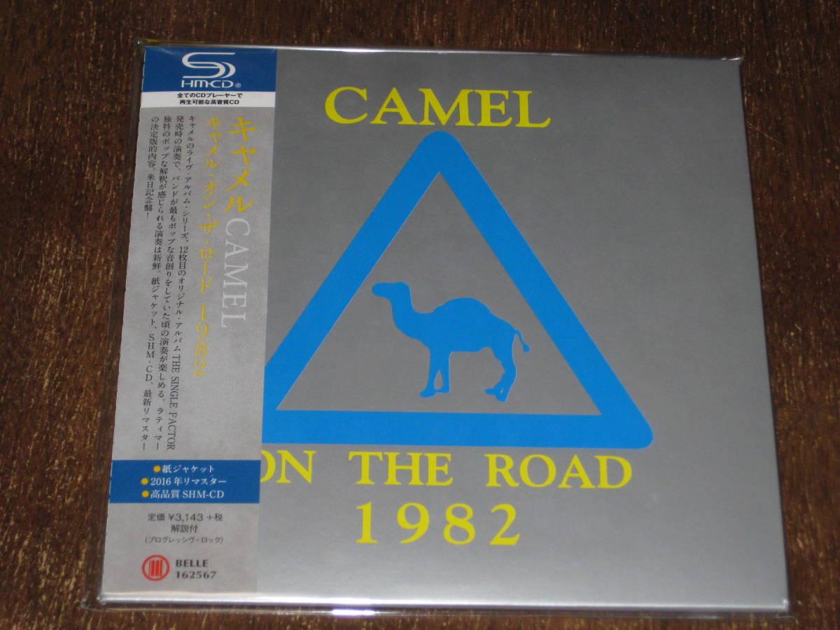 CAMEL キャメル / キャメル・オン・ザ・ロード 1982 2016年リマスター 紙ジャケ SHM-CD 国内帯有