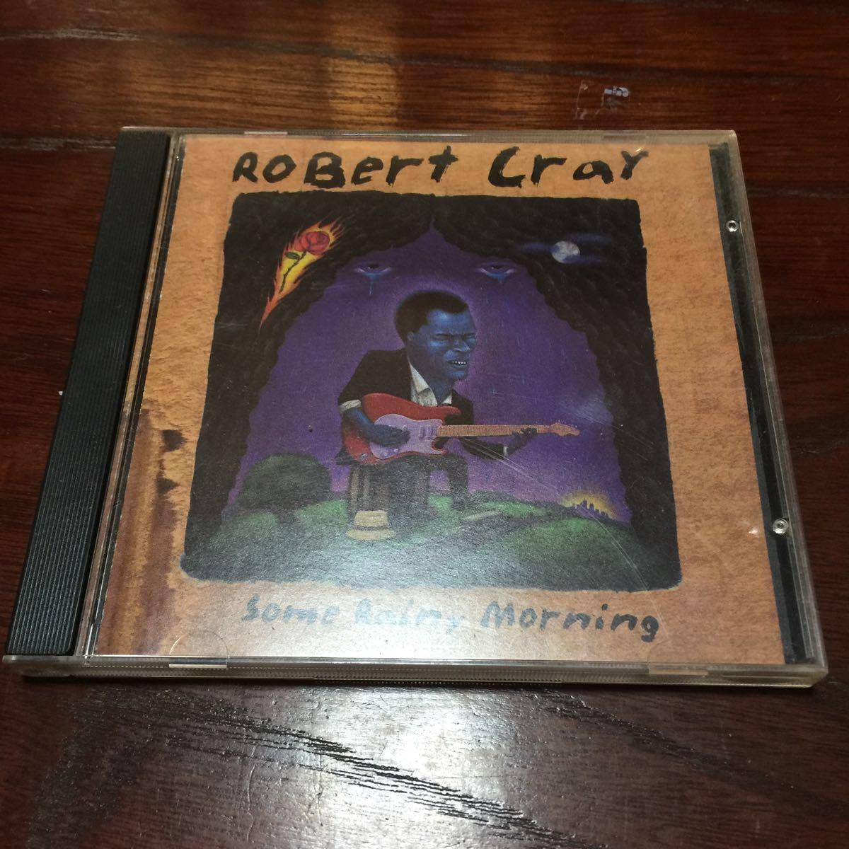 ロバート・クレイ some rainy morning USA盤CD