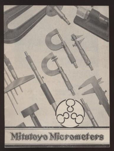 ミツトヨ マイクロメータ 株式会社三豊製作所小冊子1冊 1955年頃 :使い方 精密測定機器 マイクロメーターの歴史 発明 開発 ミツトヨ創業
