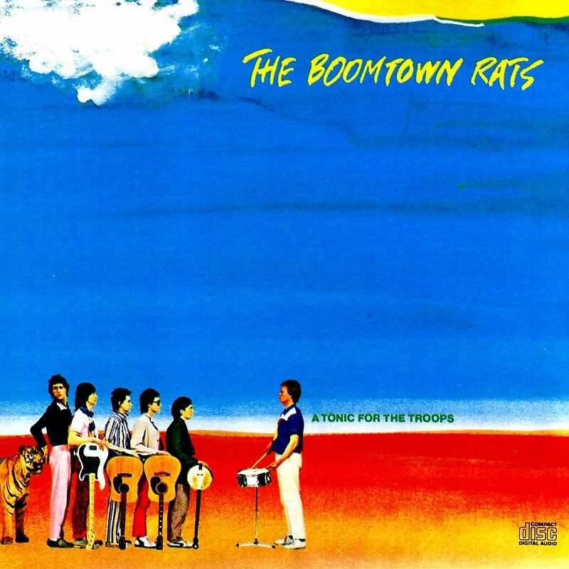 ◆◆THE BOOMTOWN RATS◆A TONIC FOR THE TROOPS 78年作 ブームタウン・ラッツ ア・トニック・フォー・ザ・トゥループス 即決 送料込◆◆