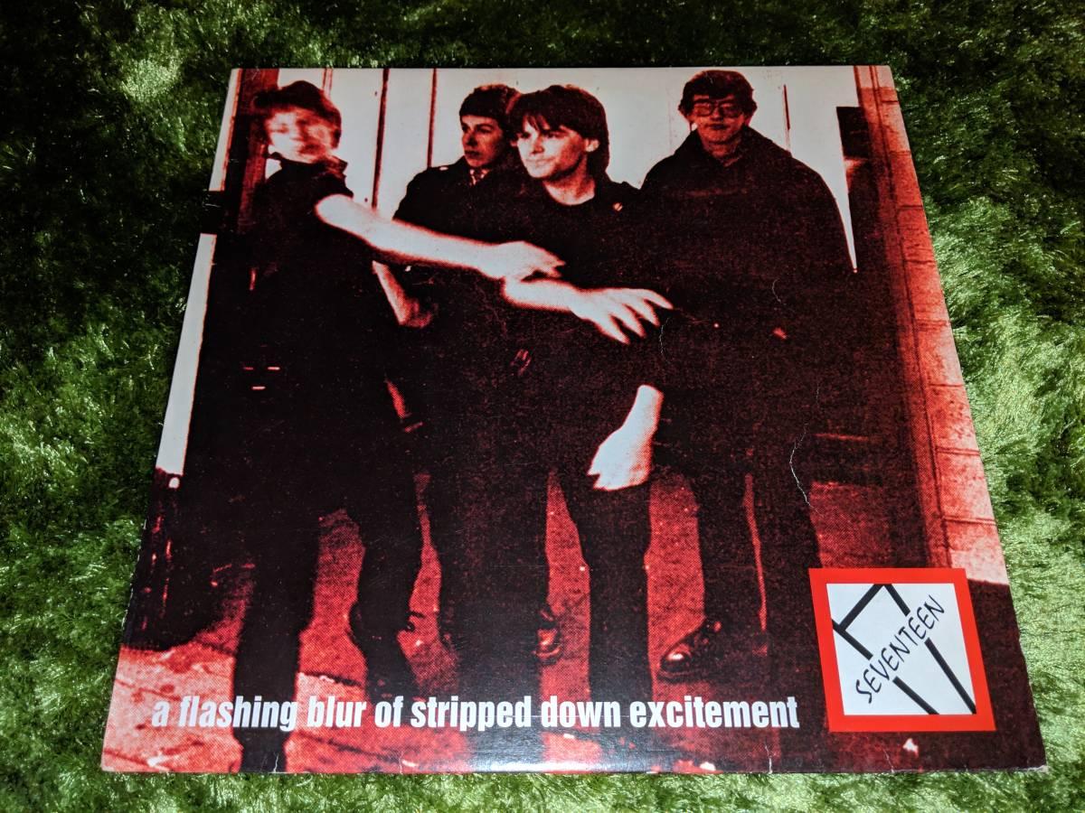 廃盤レアLP SEVENTEEN A Flashing Blur Of Stripped Down Excitement VINYL JAPAN 70s モッズ パワーポップ パンク The Alarm