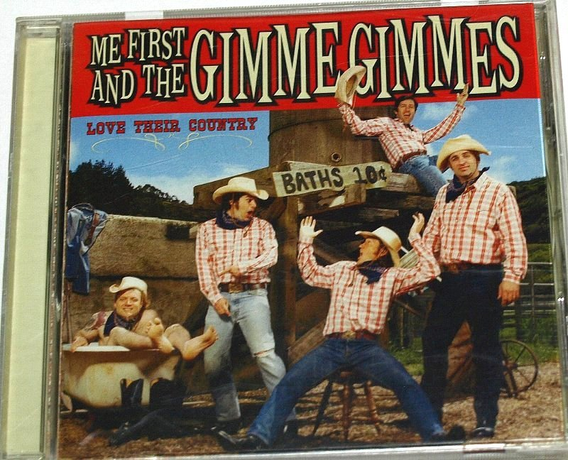 Me First and the Gimme Gimmes / Love Their Country ミー・ファースト・アンド・ザ・ギミー・ギミーズ