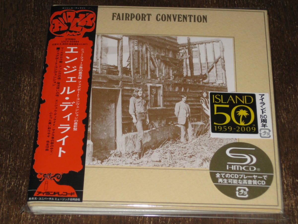 FAIRPORT CONVENTION フェアポート・コンベンション / エンジェル・ディライト 2009年リマスター 紙ジャケ SHM-CD 国内帯有