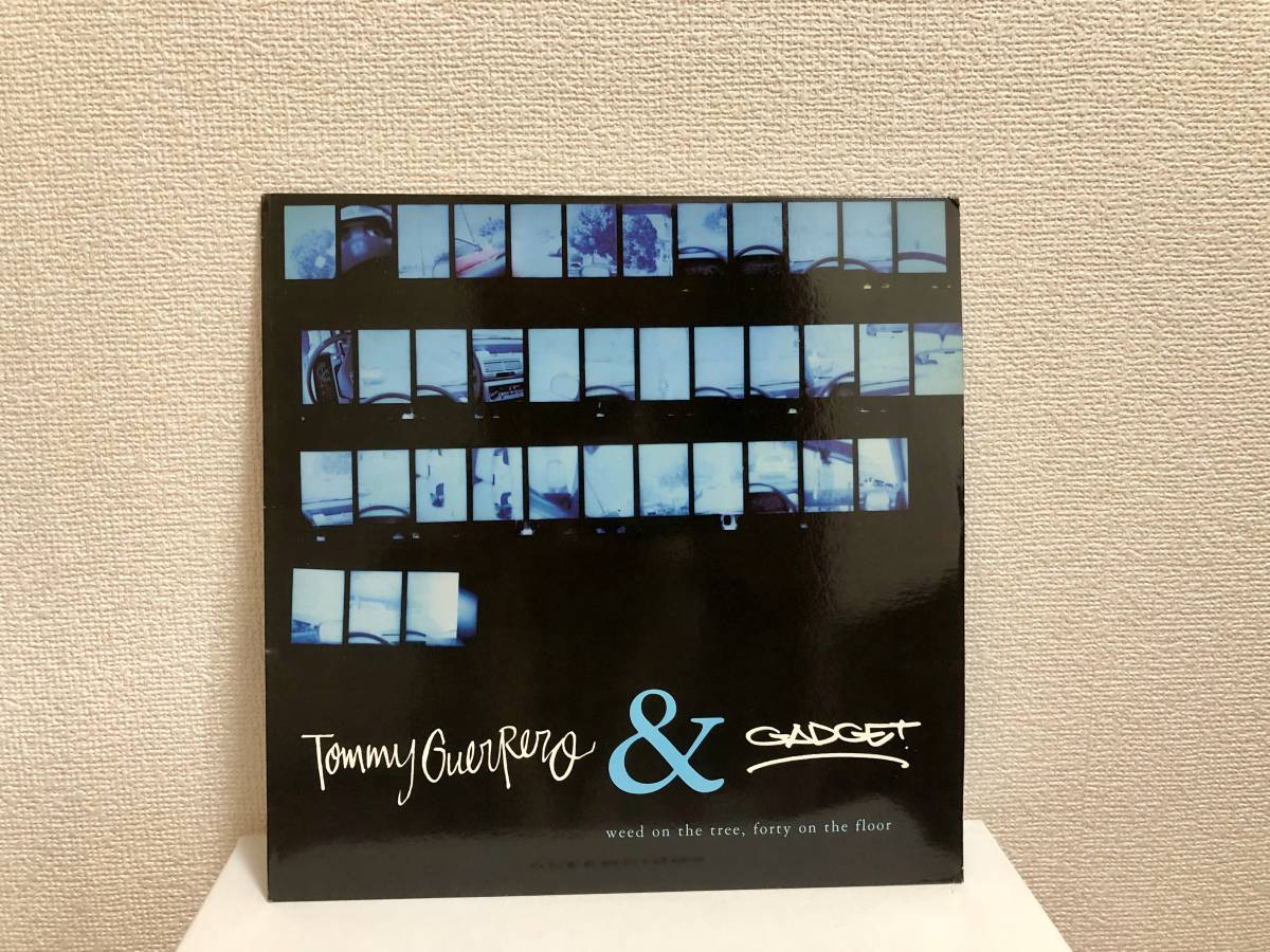Weed on the Tree, Forty on the Floor - TOMMY GUERRERO & GADGET トミー・ゲレロ 12インチ レコード 中古 状態良好 送料無料