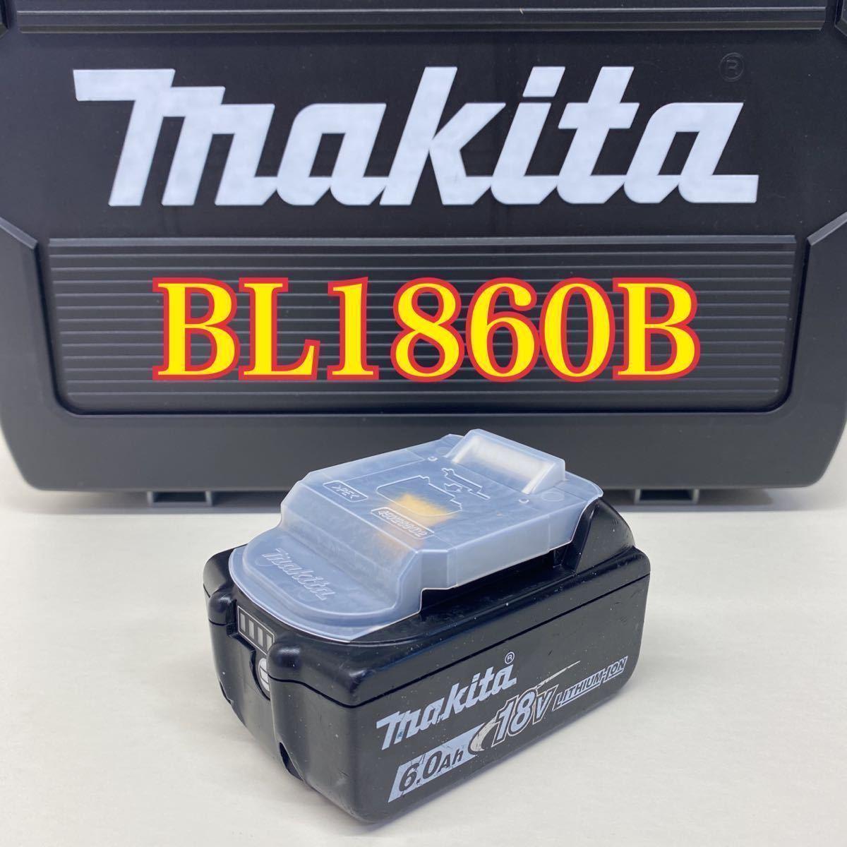 【中古・10回】マキタ Makita BL1860B リチュウムイオンバッテリ 18v 6.0Ah 雪マーク 残量表示付き 純正品/TD171D/TD170Dなどに/BL1830B
