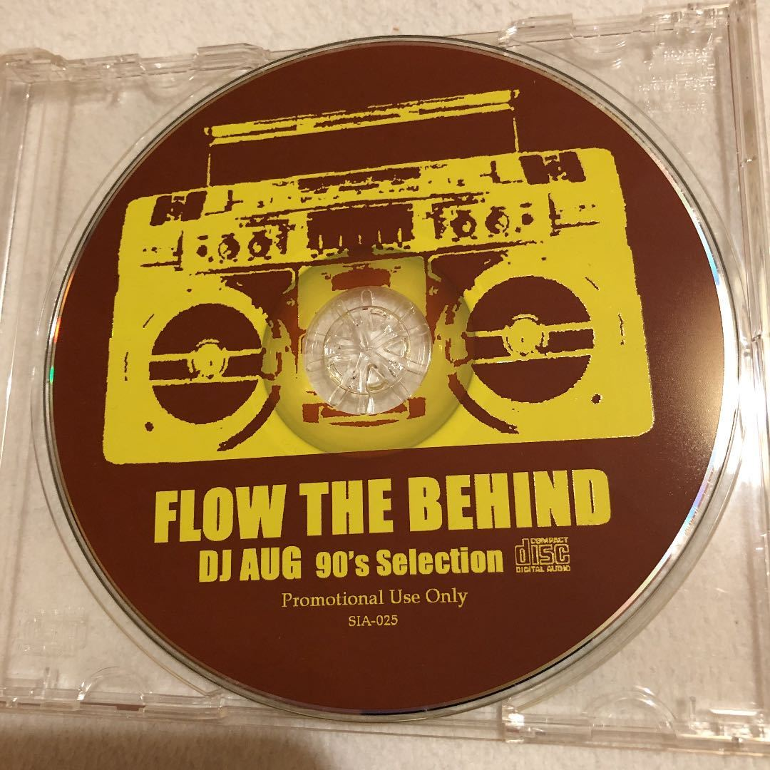 DJ AUG FLOW THE BEHIND 90's Selection MIXCD HIPHOP クラシック