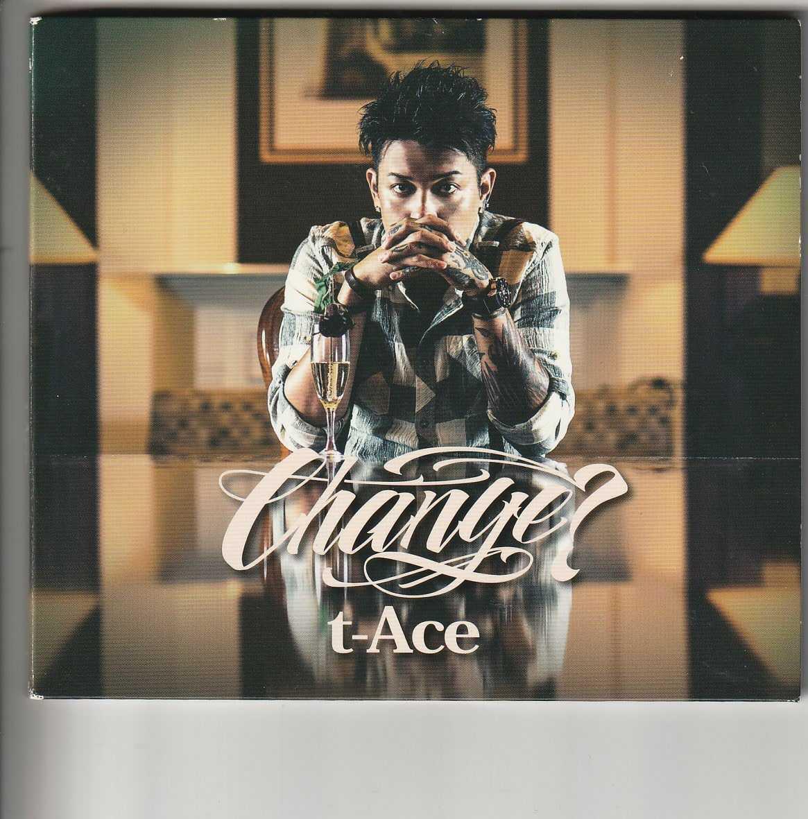 アルバム!t-Ace「Change」