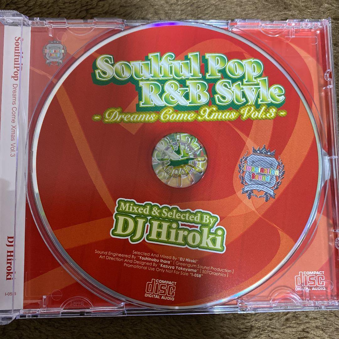 【DJ HIROKI】SOULFUL POP R&B STYLE -DREAMS COME X'MAS VOL.3-【MIX CD】【廃盤】【送料無料】