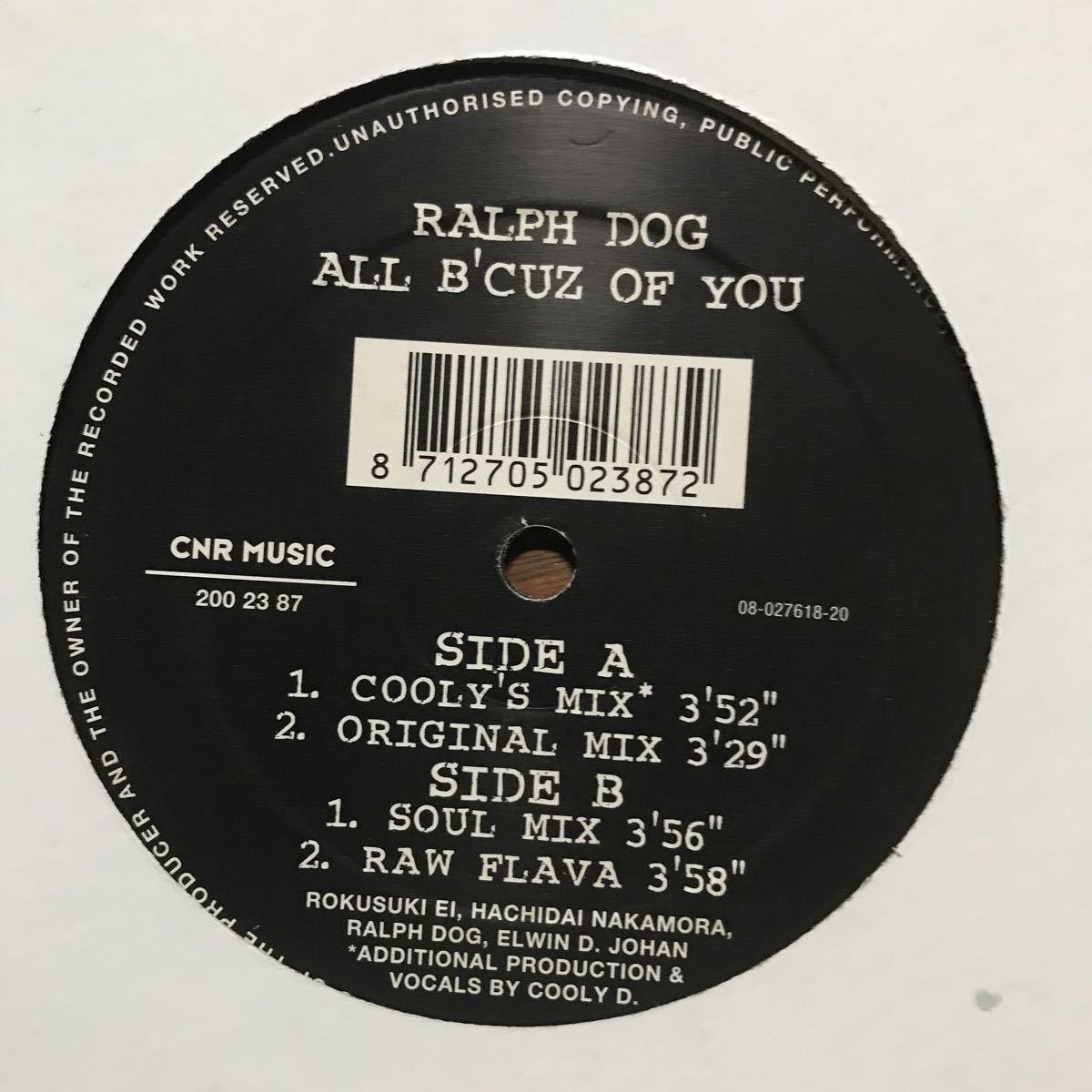 【r&b】Ralph Dog / All B'Cuz Of You[12inch]オリジナル盤《3-2-60 9595》sukiyaki