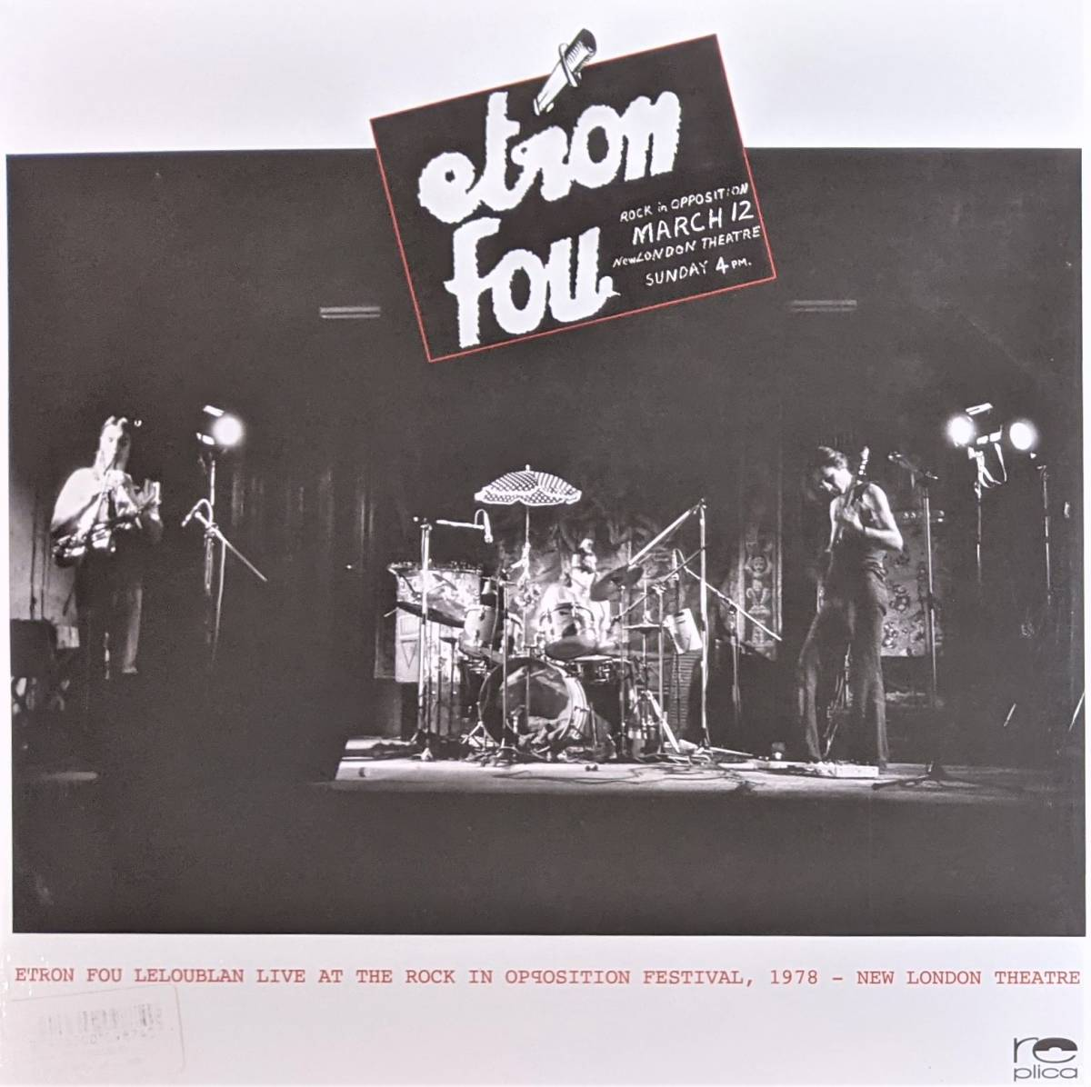 Etron Fou Leloublan - Live At The Rock In Opposition Festival, 1978 - New London Theatre 限定アナログ・レコード