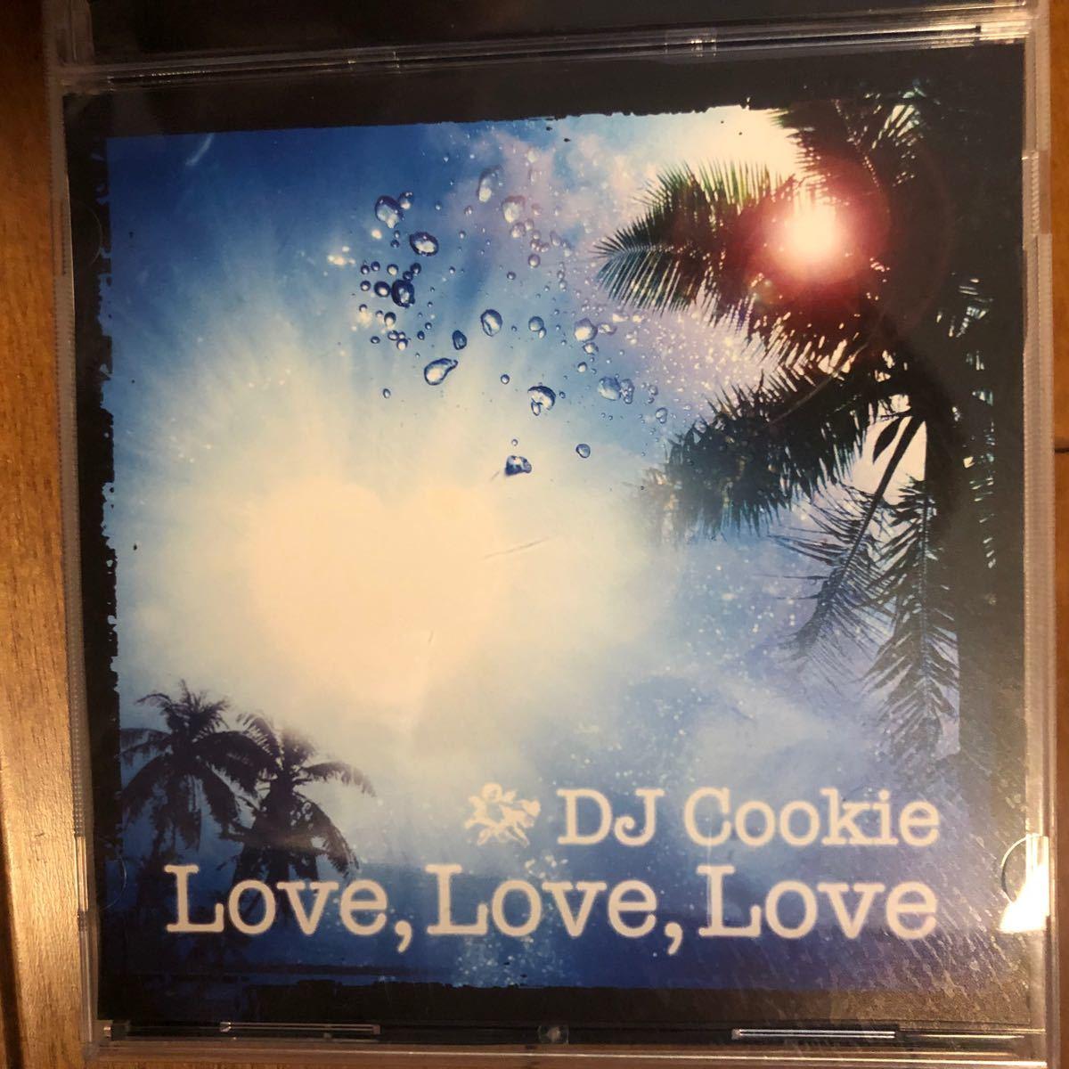 DJ Cookie LOVE,LOVE,LOVE Mix CD