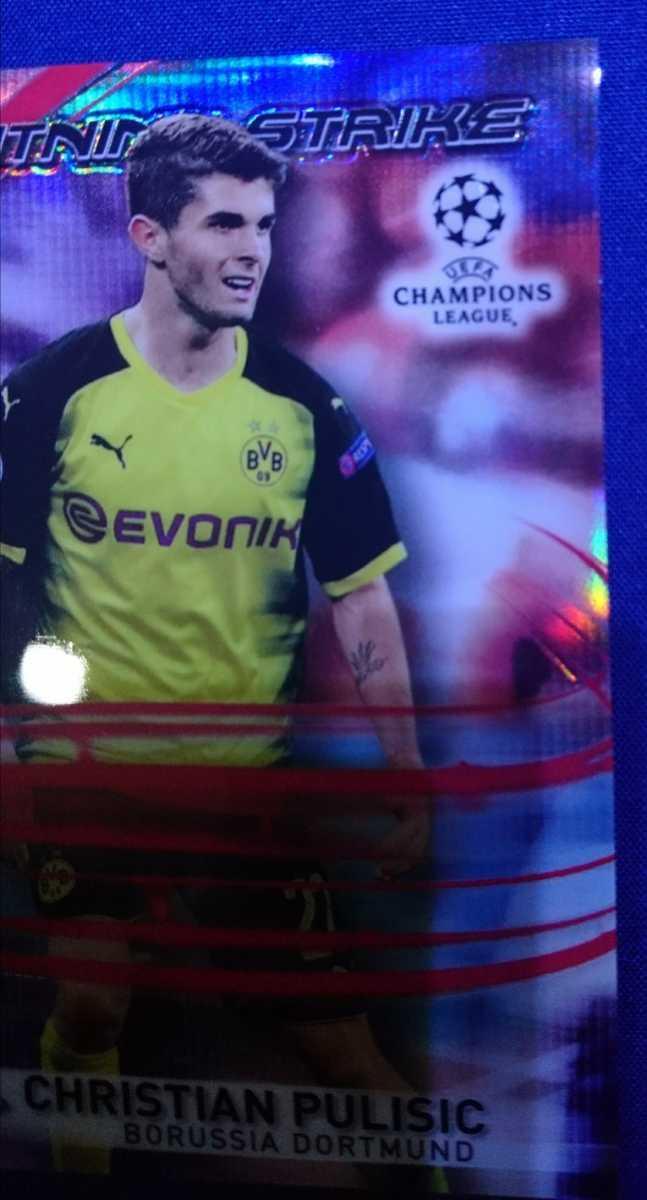 10/10!!【CHRISTIAN PULISIC/DORTMUND】2017-18 Topps Chrome UEFA Champions League LIGHTNING STRIKE RED REFRACTOR USA JSY NO 2018_画像5