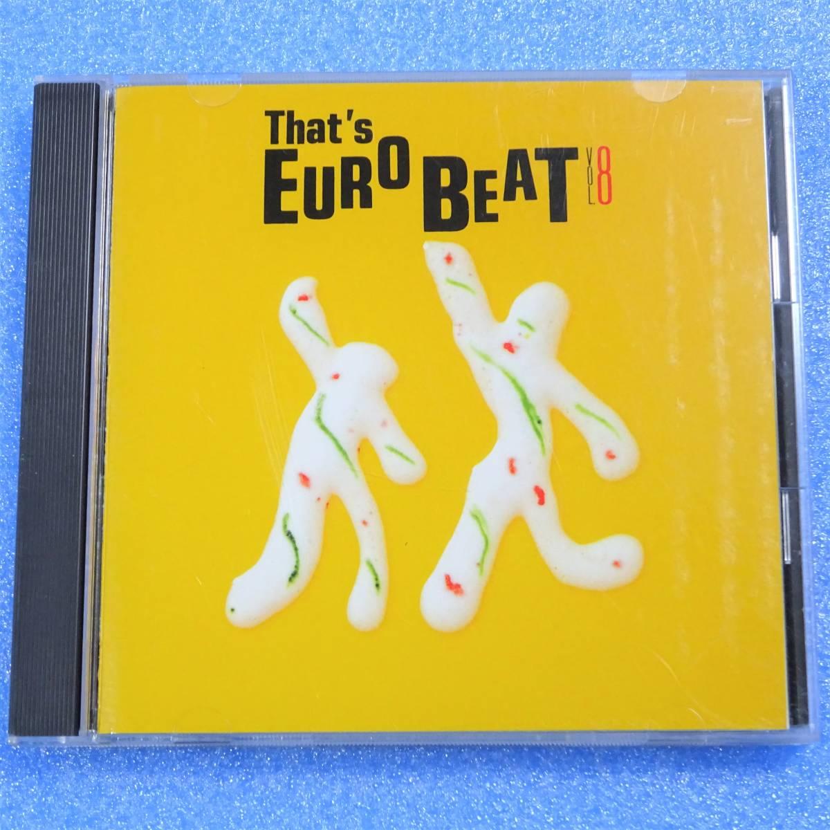 CD ザッツ・ユーロビート THAT'S EUROBEAT Vol.8 1988年 ディスコ ユーロビート マイケル・フォーチュナティ_画像2