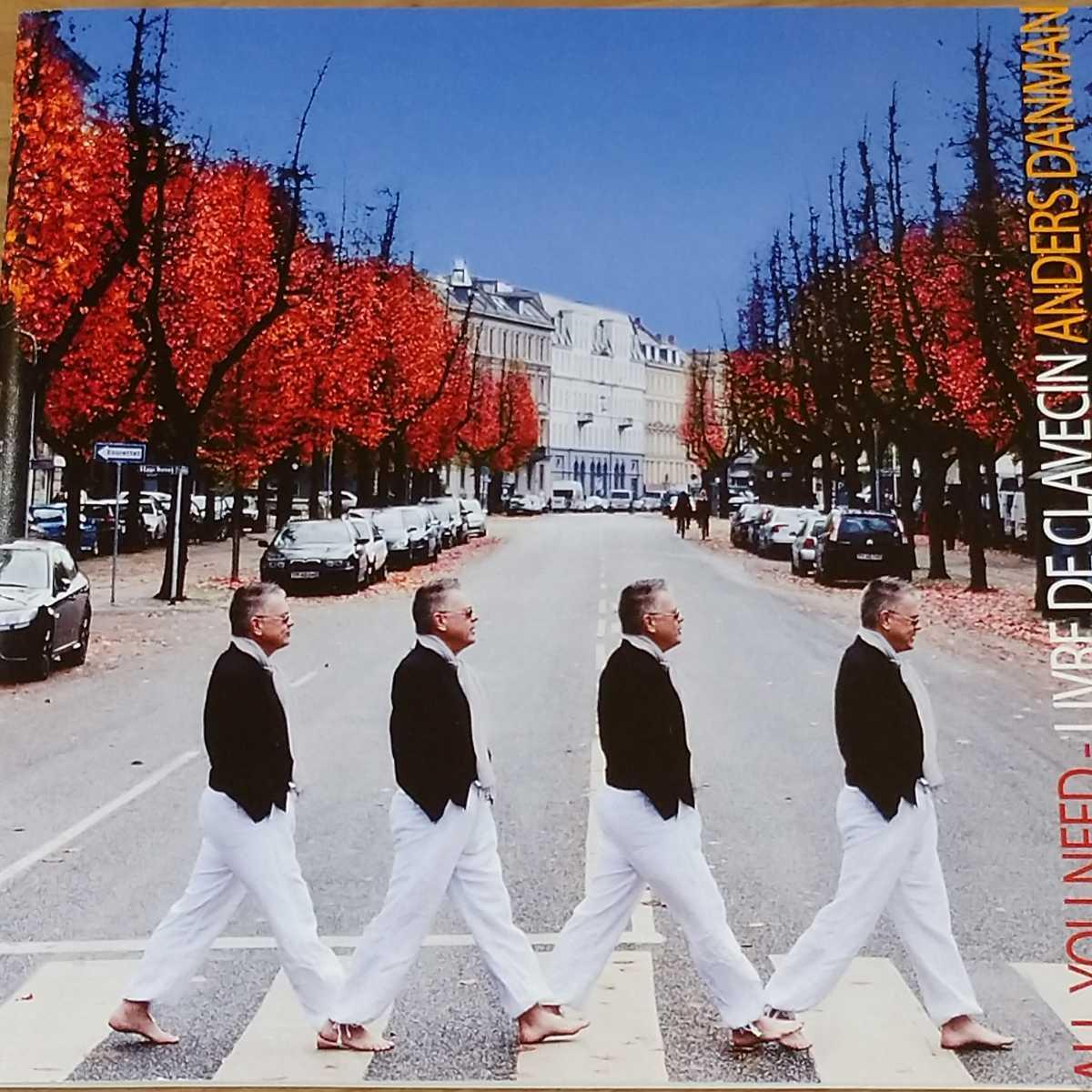 アンデシュ・ダンマン「ビートルズ・オール・ユー・ニード - クラヴサン組曲」 (ALL YOU NEED - LIVRE DE CLAVECIN) ビートルズ Beatles
