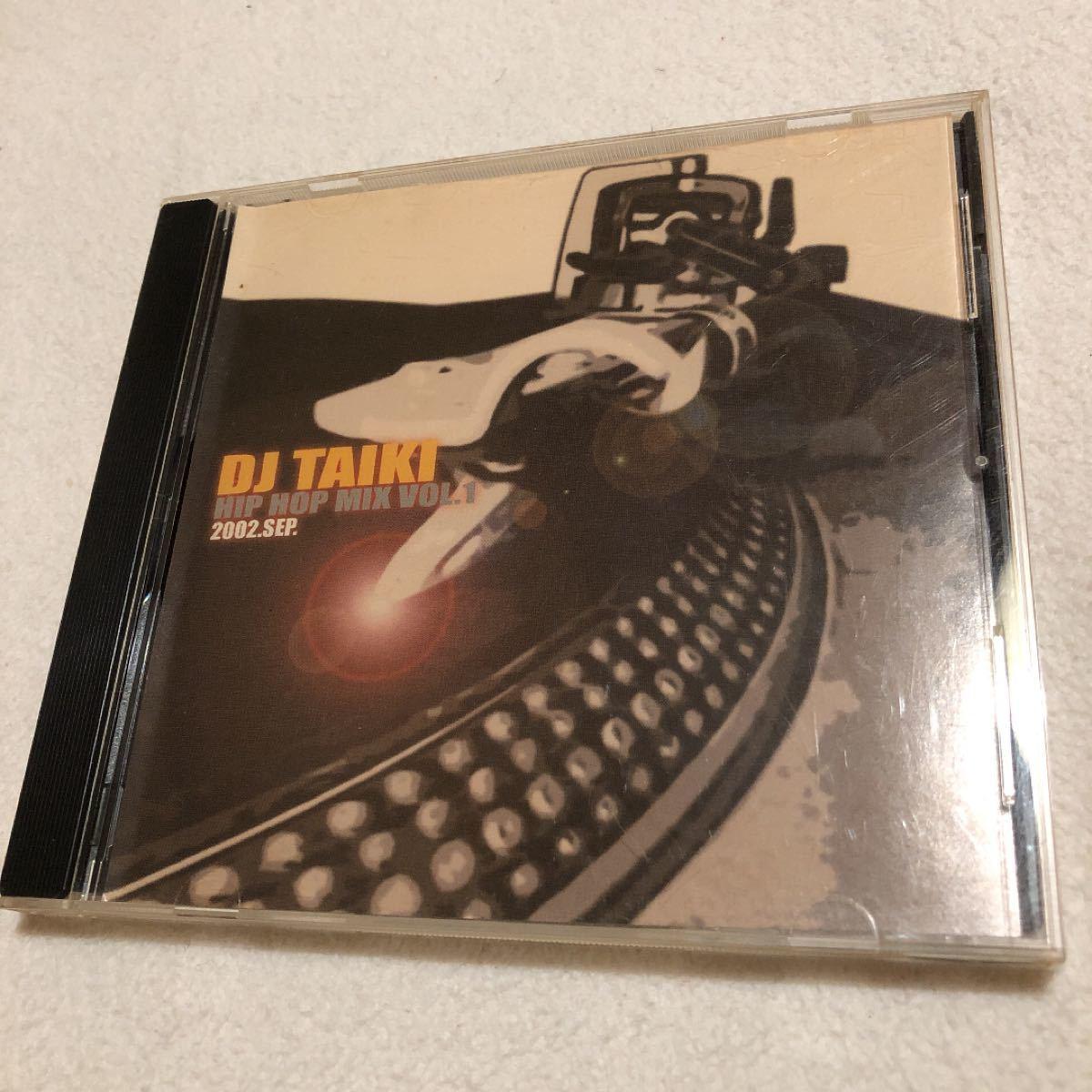 【CD】DJ TAIKI  HIPHOP MIX Vol.1 2002.SEP.