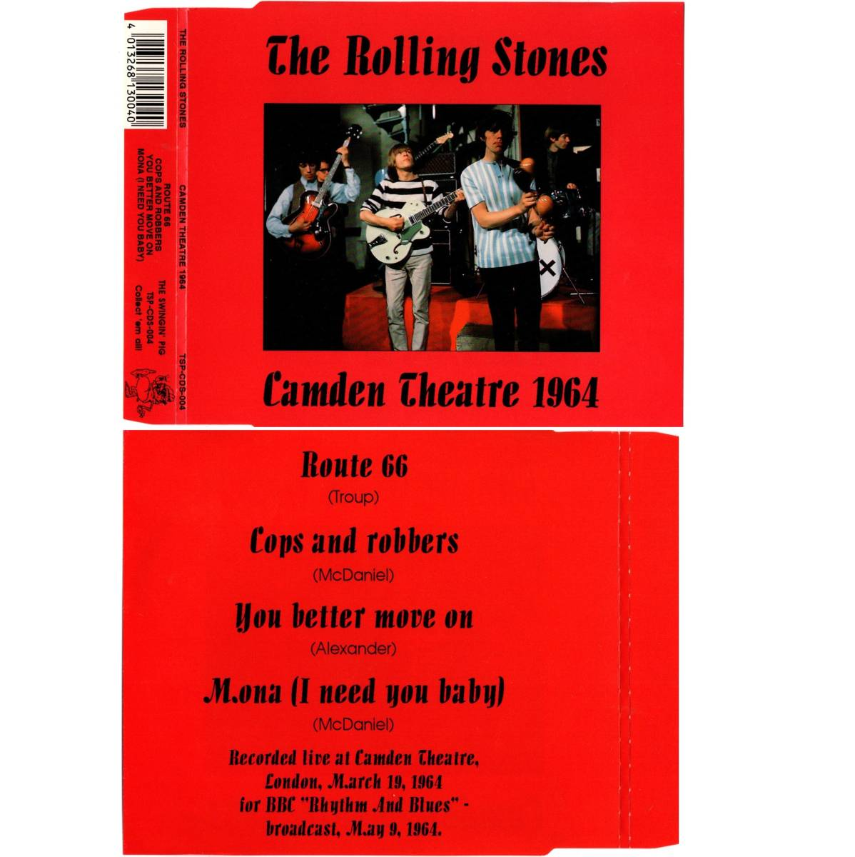 The Rolling Stones/ IBC Demos 1963 +Chess Chicago Outtakes 1964 +Cops And Robbers +Camden Theatre 1964 / TSP / 計4プレスCDシングル
