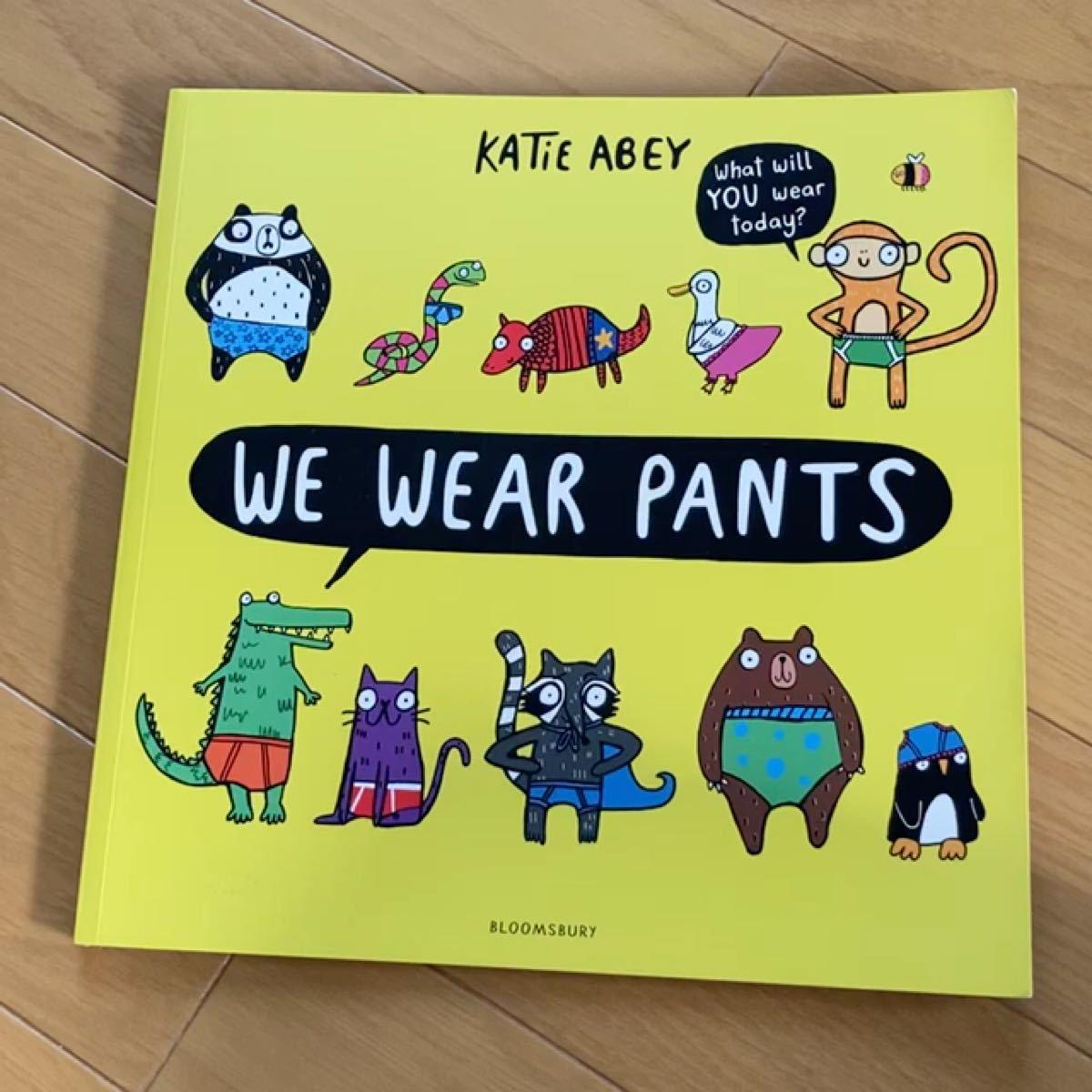 【英語絵本】We wear pants