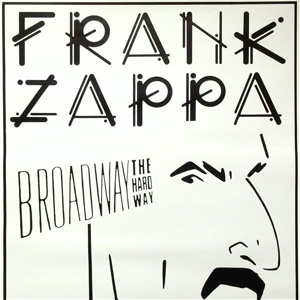 FRANK ZAPPA■88年Broadway The Hard Wayツアー公式特大ポスター