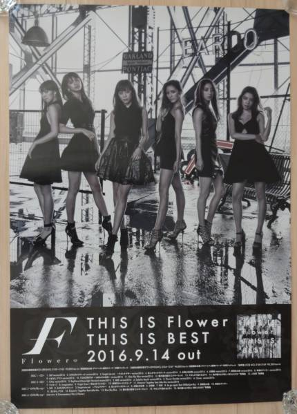★Flower 「THIS IS Flower THIS IS BEST」 告知 ポスター B2
